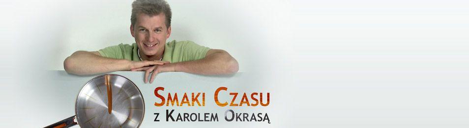 Smaki czasu z Karolem Okrasą (źródło: TVP)