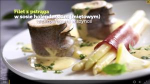 Filet z pstrąga w sosie holenderskim (miętowym) ze szparagami w szynce (źródło: kuchnialidla.pl)