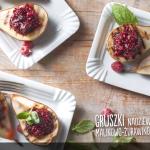 Gruszki z grilla nadziewane konfiturą malinowo-żurawinową (źródło: kuchnialidla.pl)