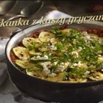 Zapiekanka z kaszy gryczanej i cukinii (źródło: kuchnialidla.pl)