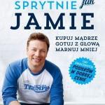 """Książka kulinarna"""" Gotuj sprytnie jak Jamie - Jamie Oliver"""